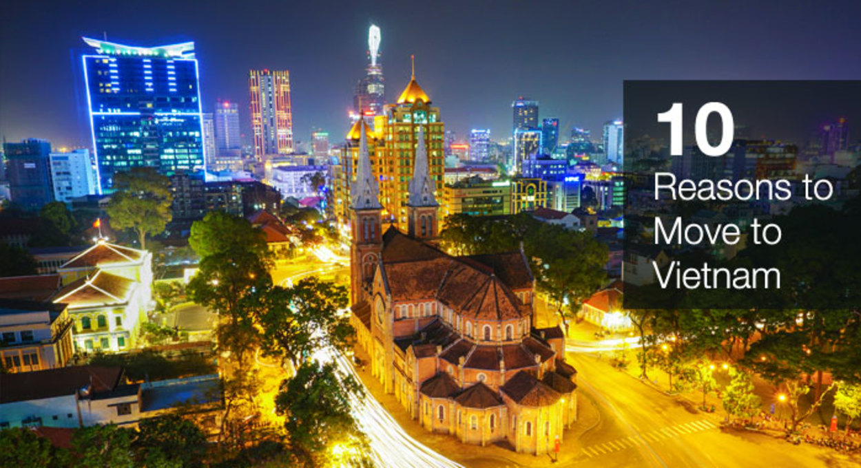 10 reasons to move to Vietnam