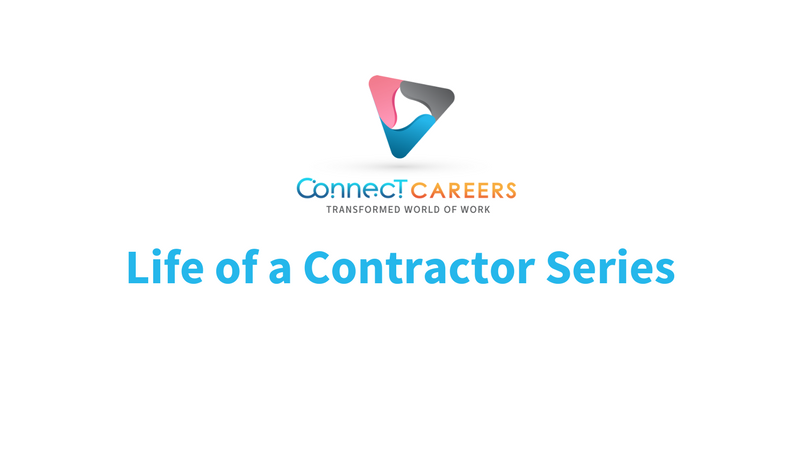 Connect Careers - Life of a contractor series