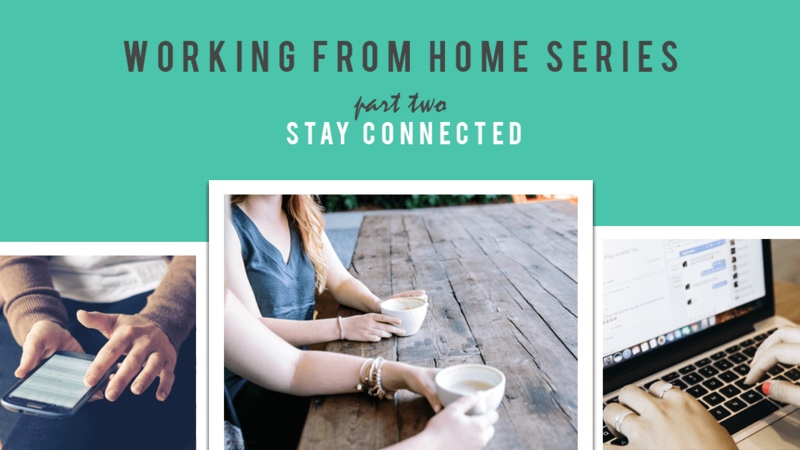 working from home, home office, remote work, connected