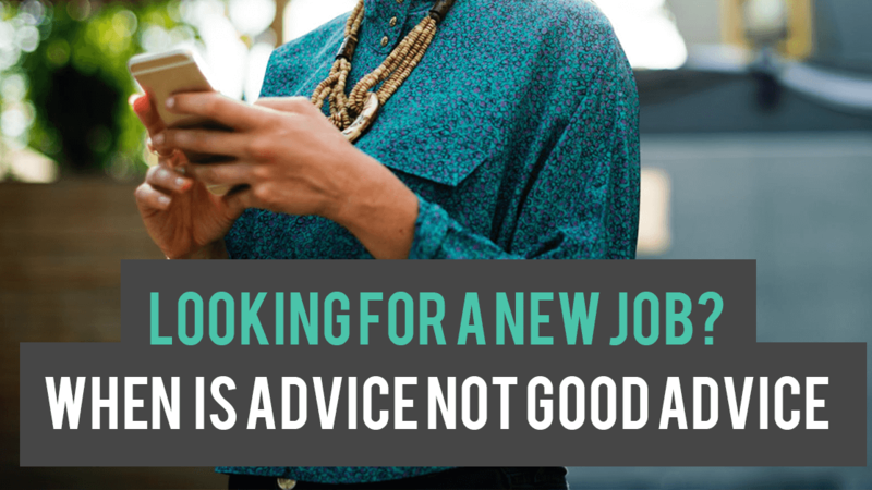 Looking For A New Job When Is Advice Not Good Advice Lloyd Connect