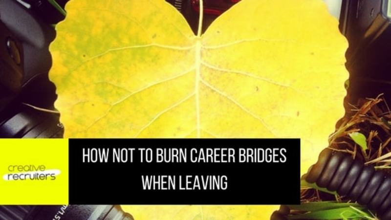 Vicki-Anne Craigen Burn Bridges Leaving Job