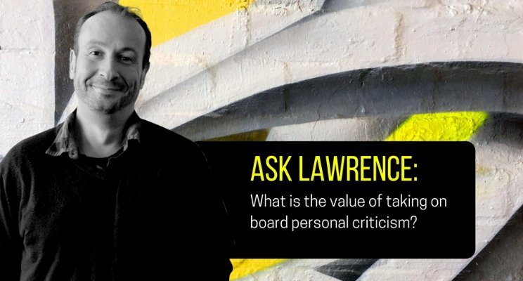 Lawrence Akers Value of Personal Criticism