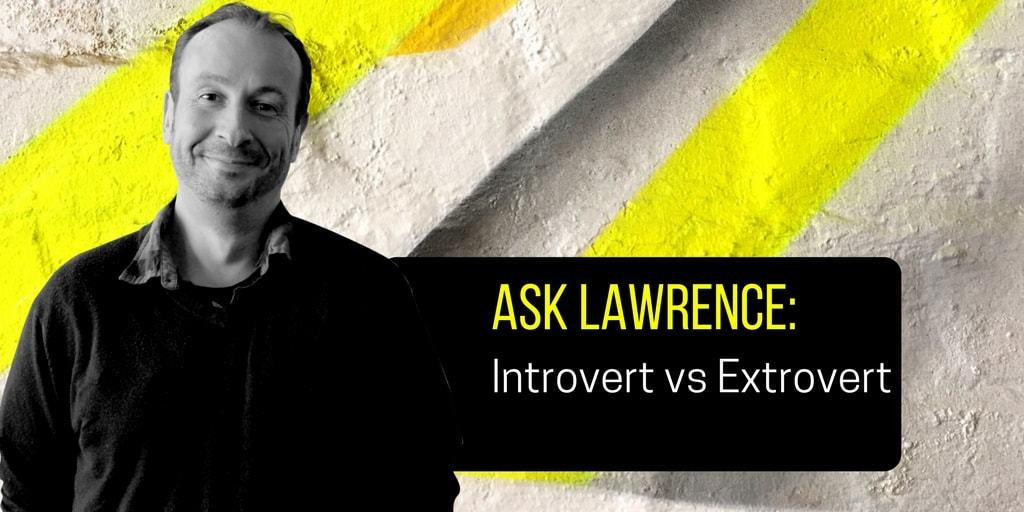 Lawrence Akers Introvert vs Extrovert