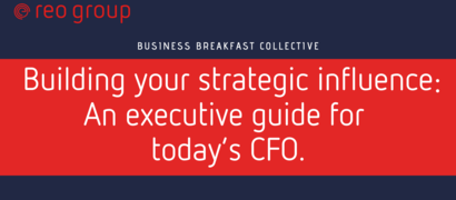 Reo Group Business Breakfast : Building your influence