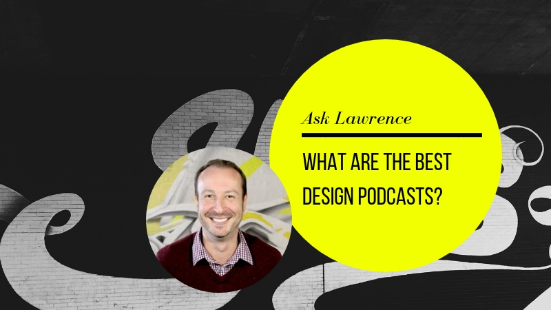 Ask Lawrence Creative Recruiters Recruitment Design Jobs Melbourne Podcasts Graphic Design