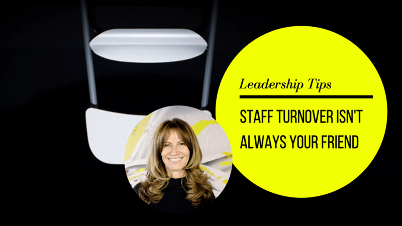 Staff turnover is not always your friend.