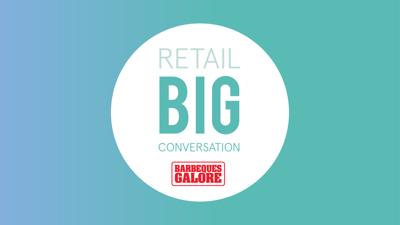 Retail Big Conversation with Barbeques Galore