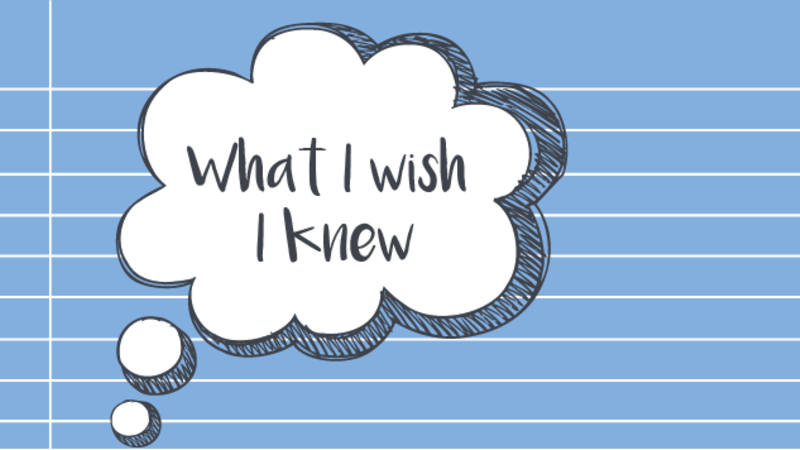 Thought bubble reading 'what I wish I knew'