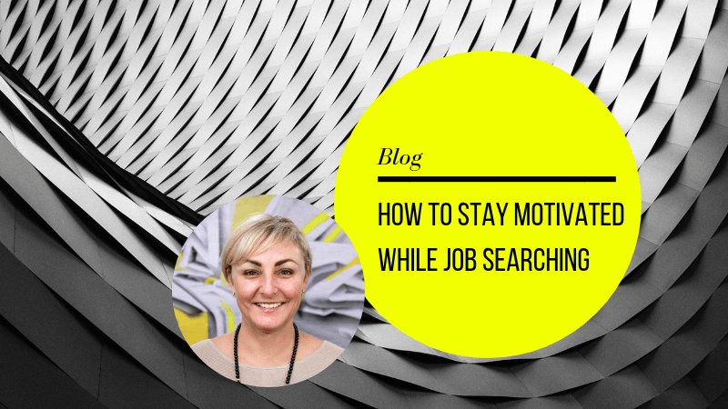 How to stay motivated while looking for a new job