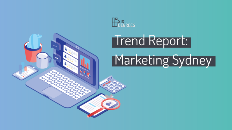 Trend Report: Marketing Sydney