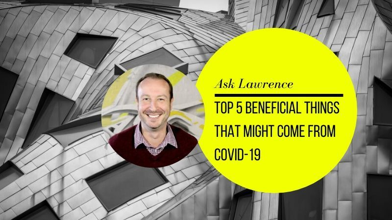 Lawrence Akers shares top 5 things that may come from COVID-19