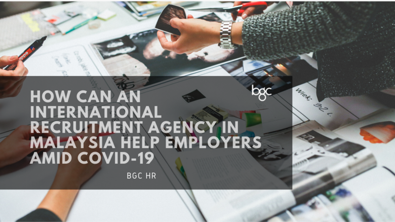 international recruitment agency in Malaysia