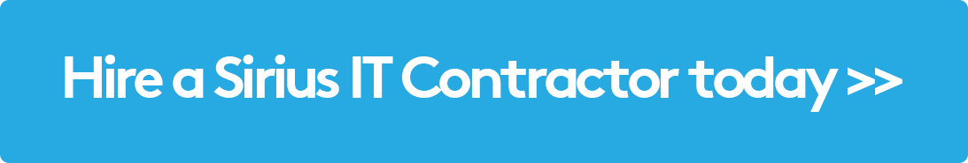 Hire A Sirius IT Contractor Today >>